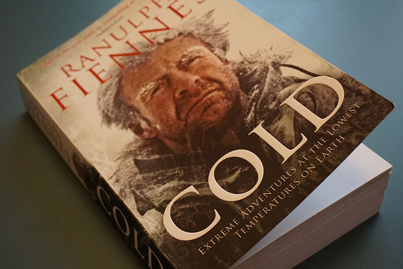 Cold: Extreme Adventures at the Lowest Temperatures on Earth by Sir Ranulph Fiennes